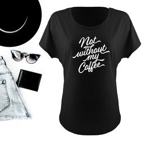 Not without my coffee graphic black tee t-shirt